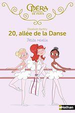 Télécharger le livre :  20 allée de la danse : Petite rebelle - Roman Dès 8 ans