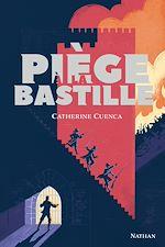 Télécharger le livre :  Piège à la Bastille - Dès 13 ans