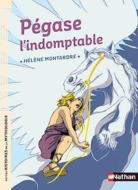 Télécharger le livre : Pégase l'indomptable - Petites histoires de la Mythologie - Dès 9 ans