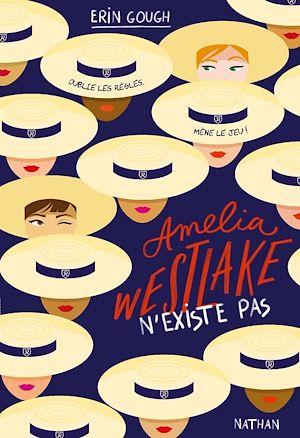 Téléchargez le livre :  Amelia Westlake n'existe pas - roman dès 13 ans