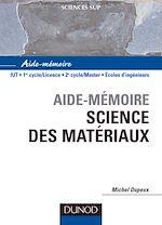 Télécharger le livre :  Aide-mémoire de Science des matériaux