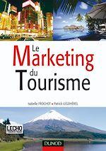 Télécharger le livre :  Le Marketing du tourisme