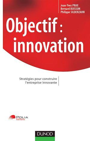 Téléchargez le livre :  Objectif : innovation