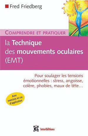 Téléchargez le livre :  Comprendre et pratiquer la technique des mouvements oculaires (EMT)