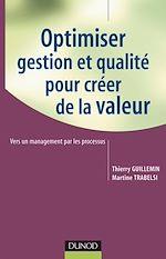 Télécharger le livre :  Optimiser gestion et qualité pour créer de la valeur