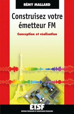 Téléchargez le livre numérique:  Construisez votre émetteur FM