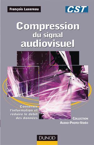 Téléchargez le livre :  Compression du signal audiovisuel