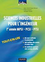 Télécharger le livre :  Sciences industrielles pour l'ingénieur tout-en-un 1re année MPSI-PCSI-PTSI