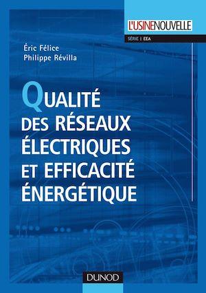 Téléchargez le livre :  Qualité des réseaux électriques et efficacité énergétique