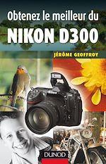 Télécharger le livre :  Obtenez le meilleur du Nikon D300