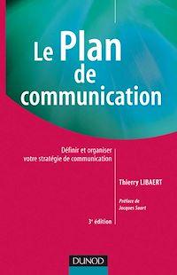 Le plan de communication - 3e éd.