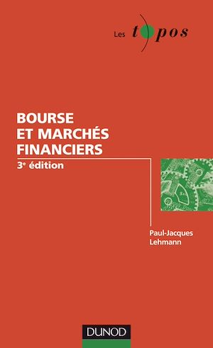 Téléchargez le livre :  Bourse et marchés financiers - 3ème édition