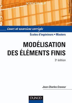 Téléchargez le livre :  Modélisation par éléments finis - 3e éd.