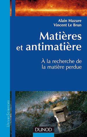 Téléchargez le livre :  Matières et antimatière