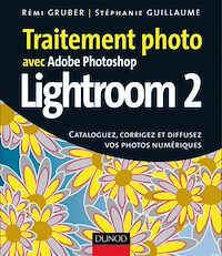 Traitement photo avec Photoshop Lightroom 2