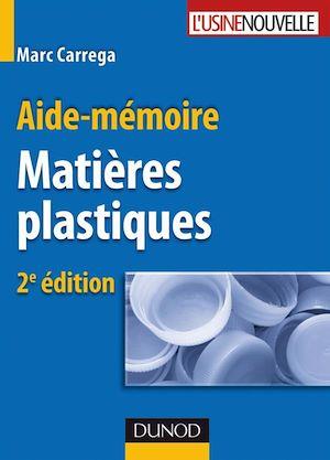 Téléchargez le livre :  Aide-mémoire - Matières plastiques - 2ème édition