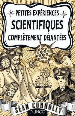 Téléchargez le livre numérique:  Petites expériences scientifiques complètement déjantées