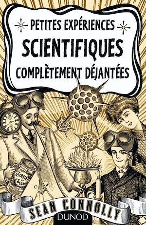 Téléchargez le livre :  Petites expériences scientifiques complètement déjantées