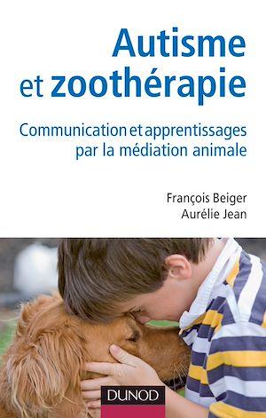 Téléchargez le livre :  Autisme et zoothérapie