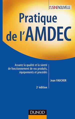 Téléchargez le livre :  Pratique de l'AMDEC - 2e édition
