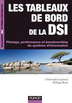 Télécharger le livre :  Les tableaux de bord de la DSI - Pilotage, performance et benchmarking du système d'informatio
