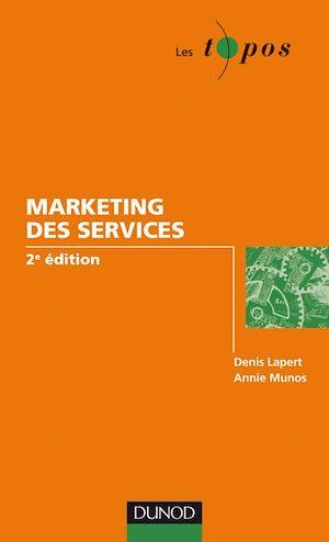 Téléchargez le livre :  Le marketing des services - 2e édition