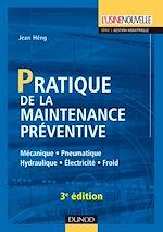 Télécharger le livre :  Pratique de la maintenance préventive - 3e éd