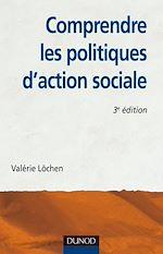 Télécharger le livre :  Comprendre les politiques d'action sociale