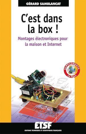 Téléchargez le livre :  C'est dans la box : montages électroniques pour la maison