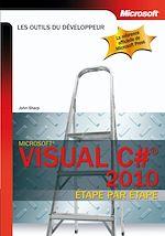 Télécharger le livre :  Visual C# 2010 étape par étape
