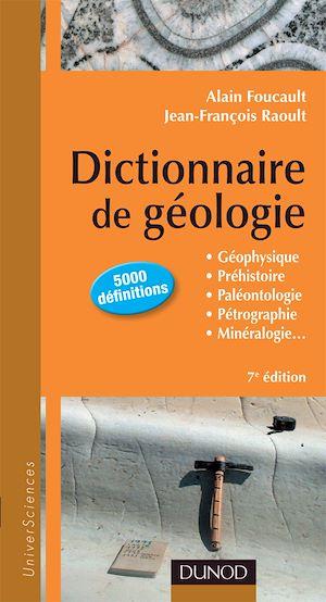 Téléchargez le livre :  Dictionnaire de Géologie - 7e édition