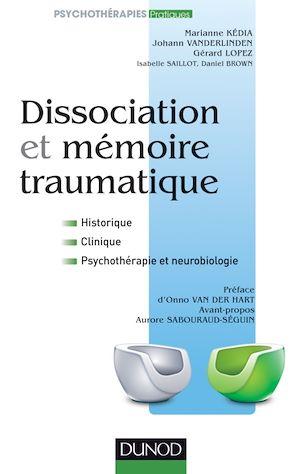 Téléchargez le livre :  Dissociation et mémoire traumatique