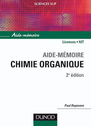 Téléchargez le livre :  Aide-mémoire de chimie organique