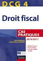 Télécharger le livre :  DCG 4 - Droit fiscal 2010/2011 - 4e éd.