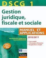 Télécharger le livre :  DSCG 1 - Gestion juridique, fiscale et sociale 2010/2011 - 4e édition