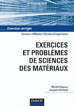 Télécharger le livre :  Exercices et problèmes de sciences des matériaux