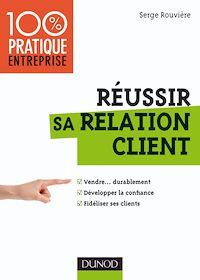 Télécharger le livre : Réussir sa relation client