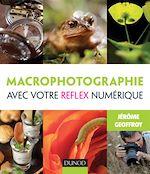 Télécharger le livre :  Macrophotographie avec votre reflex numérique