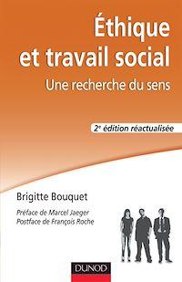 Éthique et travail social - 2e éd.