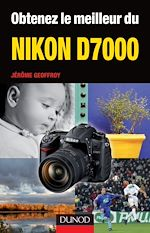 Télécharger le livre :  Obtenez le meilleur du Nikon D7000
