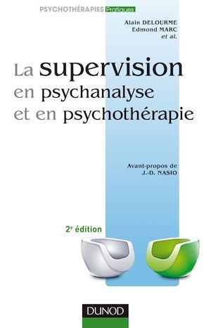 Téléchargez le livre :  La supervision en psychanalyse et en psychothérapie 2e ed.