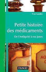 Télécharger le livre :  Petite histoire des médicaments
