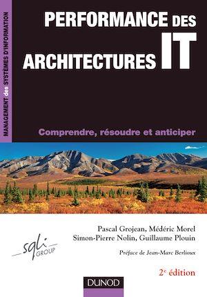 Téléchargez le livre :  Performance des architectures IT - 2e éd.