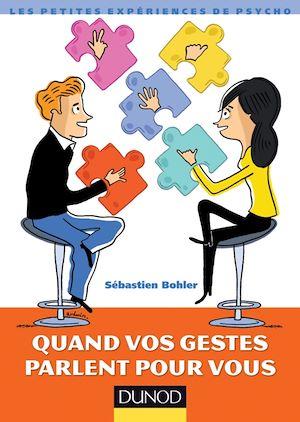 Téléchargez le livre :  Quand vos gestes parlent pour vous