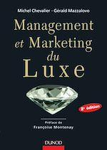 Télécharger le livre :  Management et Marketing du luxe - 2e édition