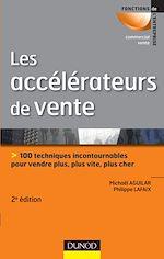 Télécharger cet ebook : Les accélérateurs de vente - 2e éd.