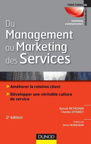 Téléchargez le livre :  Du management au marketing des services - 2e édition