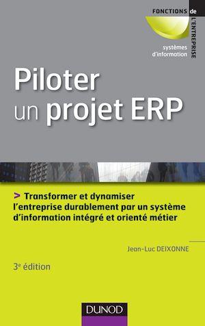 Téléchargez le livre :  Piloter un projet ERP - 3e édition