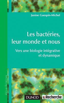 Téléchargez le livre numérique:  Les bactéries, leur monde et nous