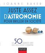 Télécharger le livre :  Juste assez d'astronomie pour briller en société
